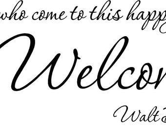 CUSTOM Walt Disney To All Who Come This Happy Place Welcome Wall Art Sayings