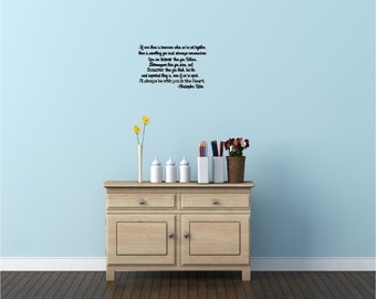 If there ever is tomorrow when we're not together, there is something you must...wall art wall sayings vinyl letters stickers decals