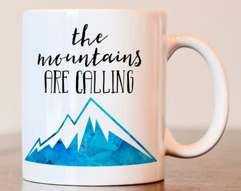 The Mountains are Calling mug, gift for hiker, Gift for camper, Hiker mug, Camper mug, outdoors lover gift, hiking gift, gift for hiker mug