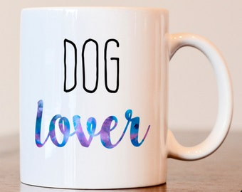Dog Lover, Dog lover Gift, Dog mom mug, Dog lover mug, Dog mom gift, Dog mom, Gift for dog lover, Gift for dog mom, Crazy Dog Lady mug, gift