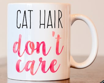 Crazy Cat Lady, Cat Lover gift, Cat Gift, Gift For Cat Lover, Crazy Cat Lady Mug, Cat Lover, Cat Mug, Funny Cat Gift, Cat Hair Don't Care,
