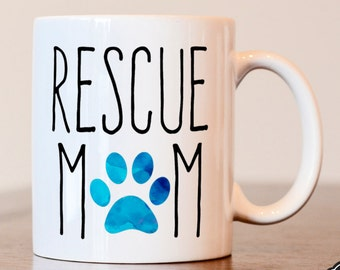 Rescue Mom Coffee Mug, Dog Lover Coffee Mug, Resuce Mom Mug, Sublimated Mug, Heat Pressed, Dog Lover Gift, I Love My Dog Gift