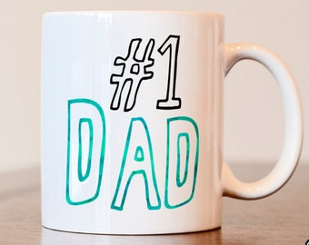 Number One Dad, Gift for dad, Dad gift, dad mug, gift for him, Dad coffee mug, gift for dad from kids, father mug, gift for father, custom