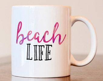 Beach life, Beach life mug, Beach house, beach house mug, housewarming gift, summer coffee mug, beach life coffee mug, housewarming mug