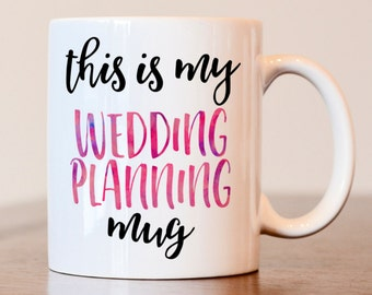 Wedding Planning, Wedding Planning Mug, Bride To Be Mug, Bride Mug, Engagement Gift, Engagement Mug, Future Mrs Mug, engaged mug, wedding