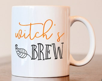 Halloween mug, Witches Brew Mug, Witch's Brew Mug, Gift for Halloween Lover, Halloween mug, witch mug, funny mug, halloween mug