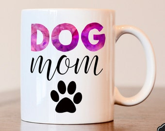 Dog mom, Dog lover, Dog mom mug, Dog lover gift, Dog mom gift, Gift for dog mom, Gift for dog lover, Gift for mom, Custom dog mom, dog mom