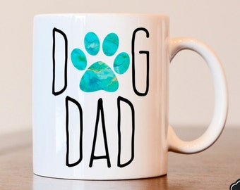 Dog Dad, Dog Lover Gift, Gift for Dad, Gift for Dog Dad, Dog Dad Mug, Dog Lover, Best Dog Dad, Gift for husband, Gift for boyfriend, dog dad