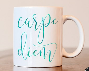 Carpe Diem Coffee Mug, Carpe Diem Mug, Sieze The Day Coffee Mug, Motivational Mug, Coffee Lovers Gift