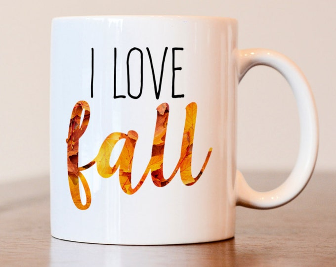 Featured listing image: I love fall mug, I like fall mug, fall coffee mug, leaves coffee mug, fall mug, gift for coworker, pumpkin spice mug, i love fall