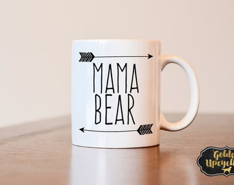 Mama Bear Mug, Mothers Day Gift, Mothers day Mug, gift for mom, gift for wife, gift for her, mother mug