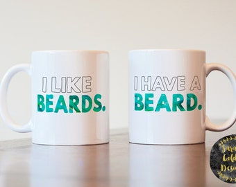 Hubby Wifey Mugs, I have a beard, I like beards, I have a bear mug, I like beards mug, gift for couple, beard mugs, funny mugs
