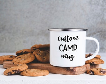 Custom Camp Coffee Mug, Camp Mug, Custom designed gift, Unique, Coffee Lovers Gift, Customize a Coffee Mug, Gift for Friend, Joke Gift