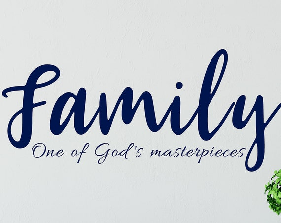 Family Wall Decal-Family Vinyl Decal-One of Gods Masterpieces-Home Decor-Family Wall Decor-Inspiration Quotes-Farmhouse Decor-Fall Decor