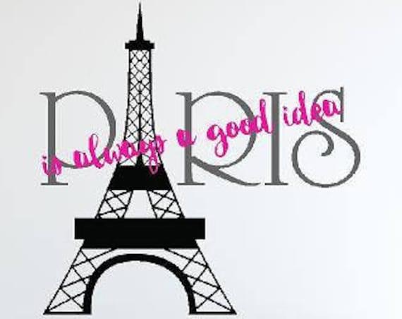 Paris Wall Decal-Eiffel Tower Wall Decal-Paris Wall Decal-Paris Je Taime-Paris is Always a Good Idea-C'est La Vie decal-French Wall Decor