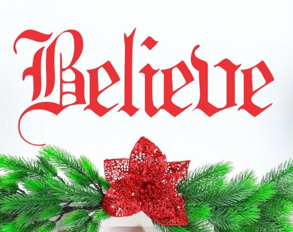 Believe Decal-Believe Wall Decal-Christmas decals-Holiday decals-Believe word decal-Believe in Santa-Believe-Christmas Decor-Xmas stickers
