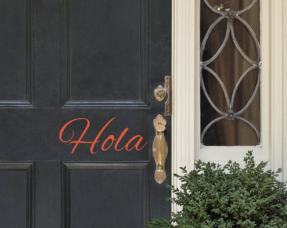 Hola Front door decal-Hola decals-Hola Door Decal-Spanish Hello Decal