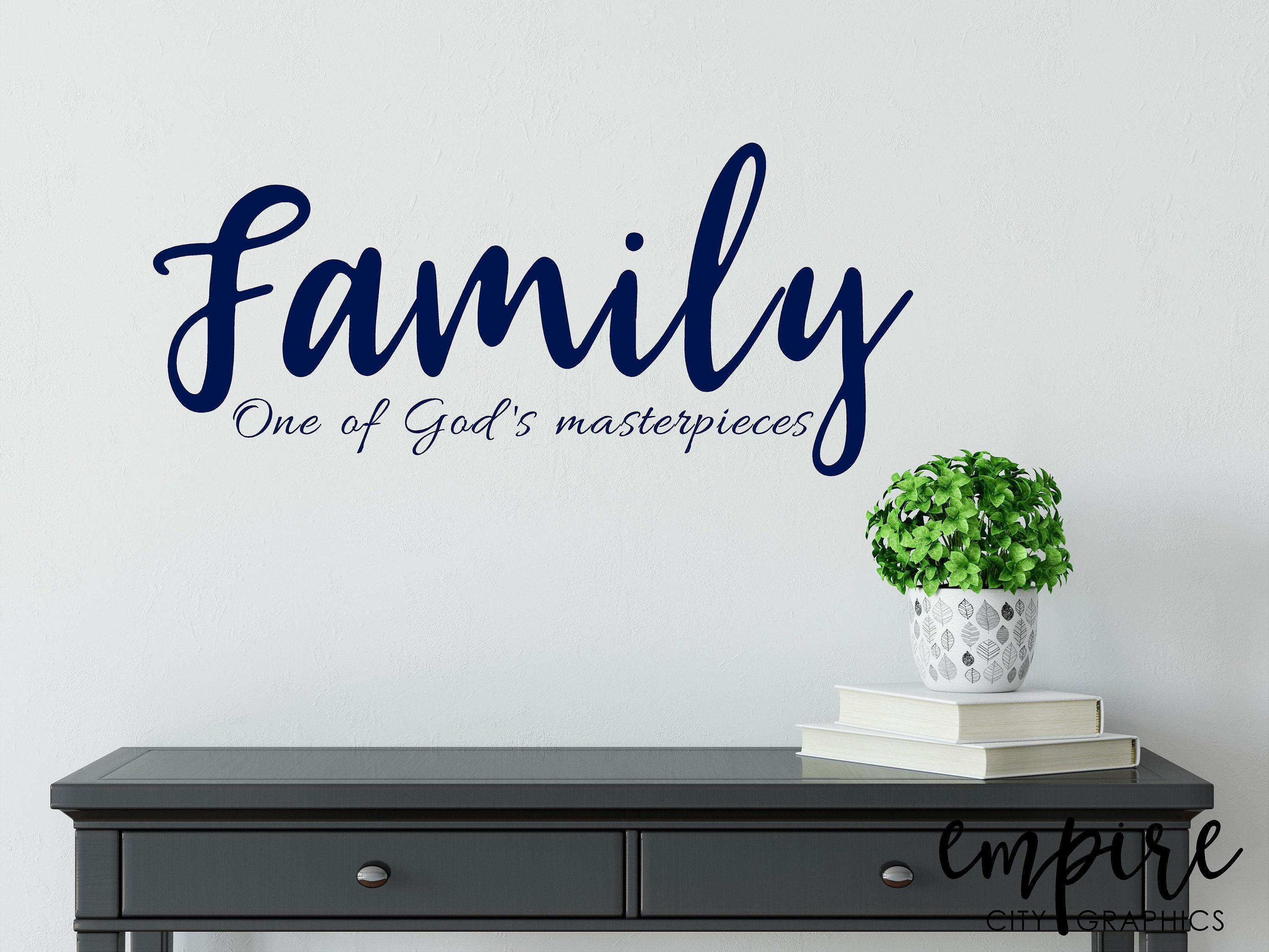Family Wall Decal Family Vinyl Decal One Of Gods Masterpieces Home