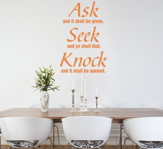 Wall Decal Ask and It Shall be Given Spiritual Vinyl Wall Art