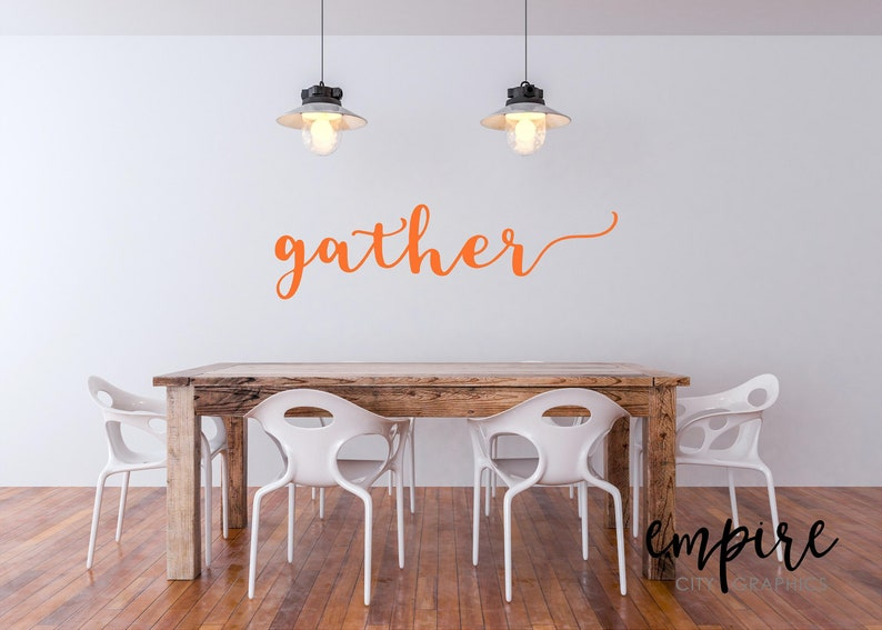 Gather Wall Decal-Gather vinyl decal-Dining image 0