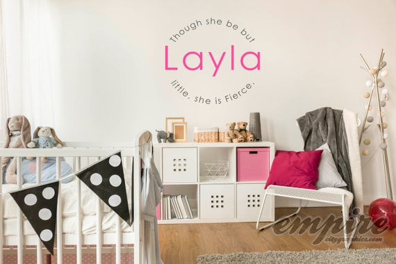 Though she be but little she is fierce personalized name decal, Girls Name Decals, nursery wall decals, custom girls name decals