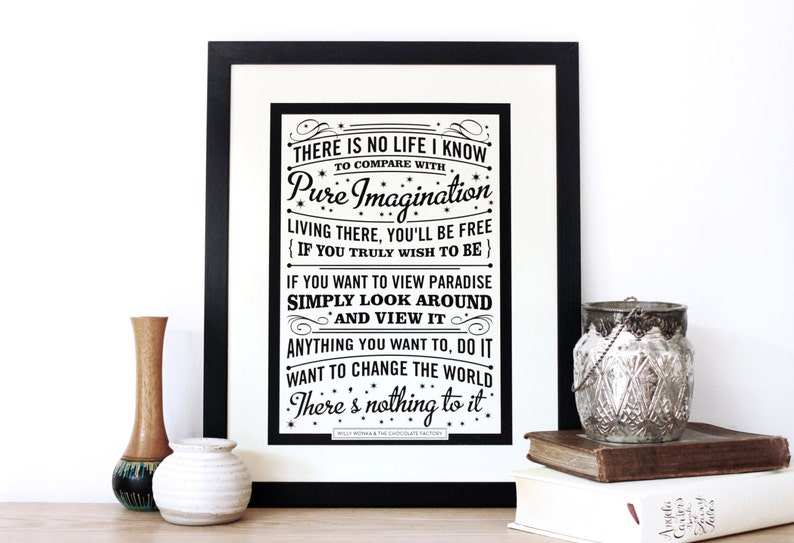 Pure Imagination Quote Print Roald Dahl Screen Print Willy Etsy