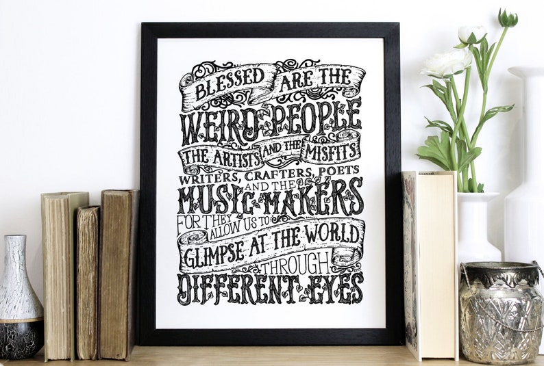 Blessed Are The Weird Quote Print Black And White Screen Etsy