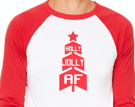 Holly Jolly AF Christmas unisex style baseball Raglan t-shirt Black Pick your colors