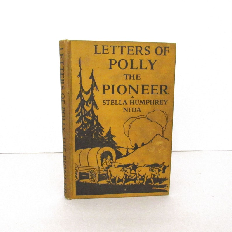 Letters of Polly the Pioneer Book by Stella Humphrey Nida image 0