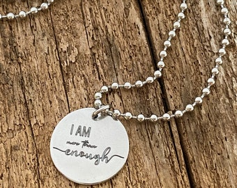 I Am More Than Enough Necklace