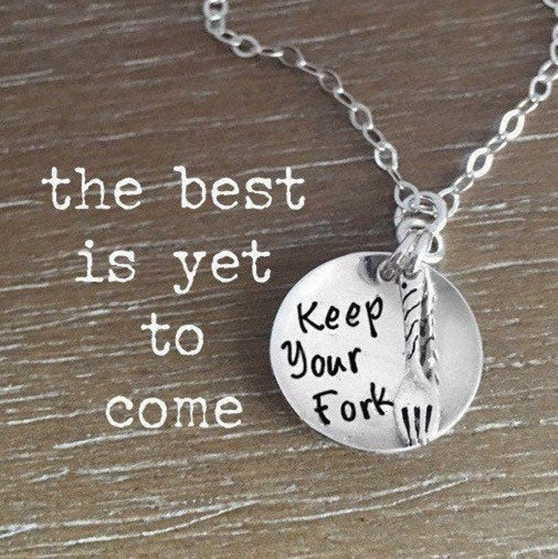 Keep Your Fork The Best Is Yet To Come Sterling Silver image 0