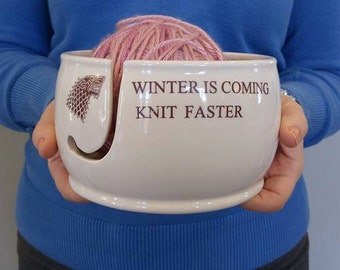 Ceramic Yarn Bowl Winter is coming, Knit Faster, Game of Thrones Knitting Bowl handmade in my Charleston, SC studio