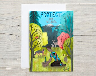 Protect Our Wildlife GREETING CARD - inspirational quote, nature, wildlife, activism, environmentalism, forest, animals, lettering