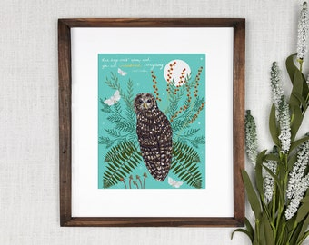 Spotted Owl PRINT - nature art, inspirational quote, wildlife art, nature illustration, owl illustration, night forest illustration