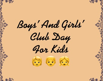 National Boys' and Girls' Club Day For Kids