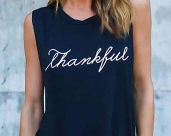 thankful - muscle tank - Thanksgiving shirt - Grateful thankful blessed shirt