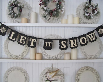 LET it SNOW Banner, Let it Snow Sign, Christmas, Christmas Sign, Christmas Decoration, Snowflakes, Winter Sign, Winter Banner