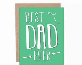 Father's Day Card, Best Dad Ever, Card for Dad, Dad Love, Happy Father's Day, Number One Dad, Daddy, Card from Kid, Green, Hand Lettered