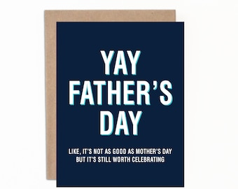 Funny Father's Day Card, Yay Father's Day, Happy Father's Day, Card for Dad, Card from Mom, Funny Greeting Card, Sarcastic Card for Dad