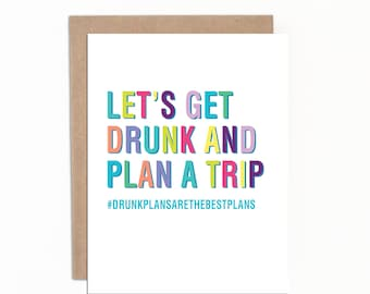 Funny Greeting Card, Funny Birthday Card, Funny Travel Card, Card for Husband, Card for Boyfriend, Everyday Card, Card for Friend, Drinking