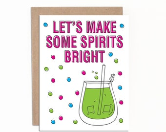 Funny Holiday Card, Christmas Cards, Let's make some spirits bright, Colourful Christmas Cards, Card for Friends, Card for Neighbour