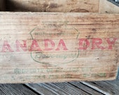 Canada Dry Crate Vintage Crate Soda Crate On Sale Now