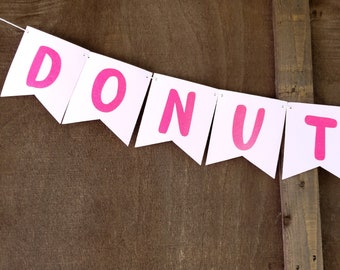 DONUT Grow Up Banner   Donut Birthday Party,  Two Sweet Birthday,    GLITTER