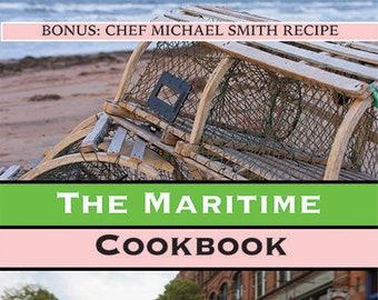 Maritime Cookbook - Nova Scotia, New Brunswick and Prince Edward Island recipes from local top name chefs.