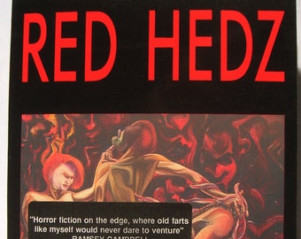 RED HEDZ - by Michael Paul Peter - Hardcore Horror Sci-Fi