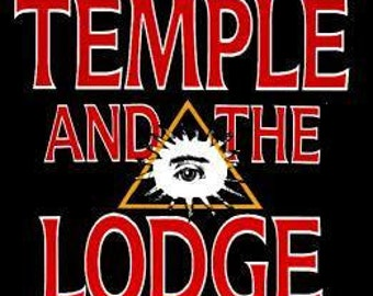 TEMPLE and the LODGE: by Michael Baigent and Richard Leigh - (authors of 'Holy Blood, Holy Grail') - History & Origins of Freemasonry