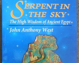 SERPENT in the SKY - Ancient Egyptian Wisdom & Knowledge - Occult / Esoterica / Egypt / Hermetics