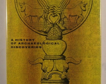 History of Archeological Discoveries - Classic History / Photo Book - Vintage Hardcover