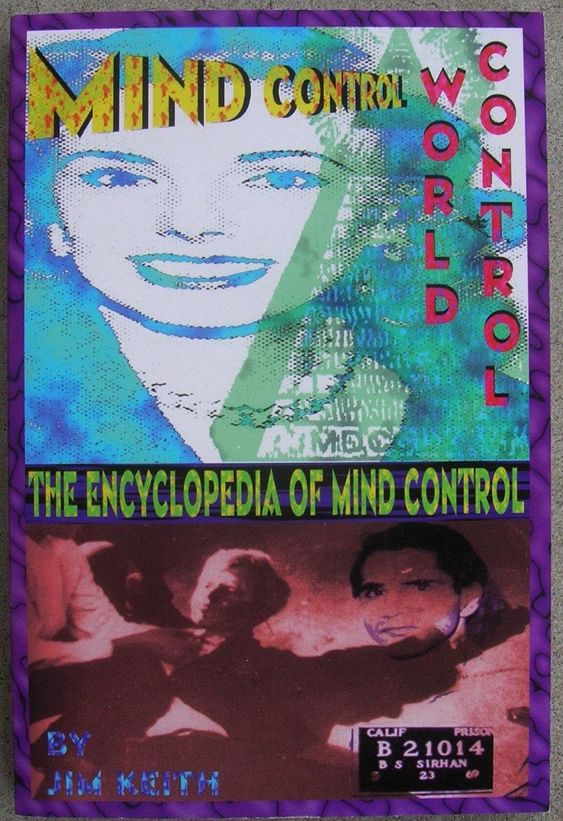 MIND Control WORLD Control: Encyclopedia of Mind Control - by Jim Keith -  V2K / Targeted Individuals