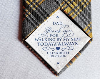 Tie Patch for dad, Father of the Bride Gift, Thank You for Walking by my side, Sew On, Tape On